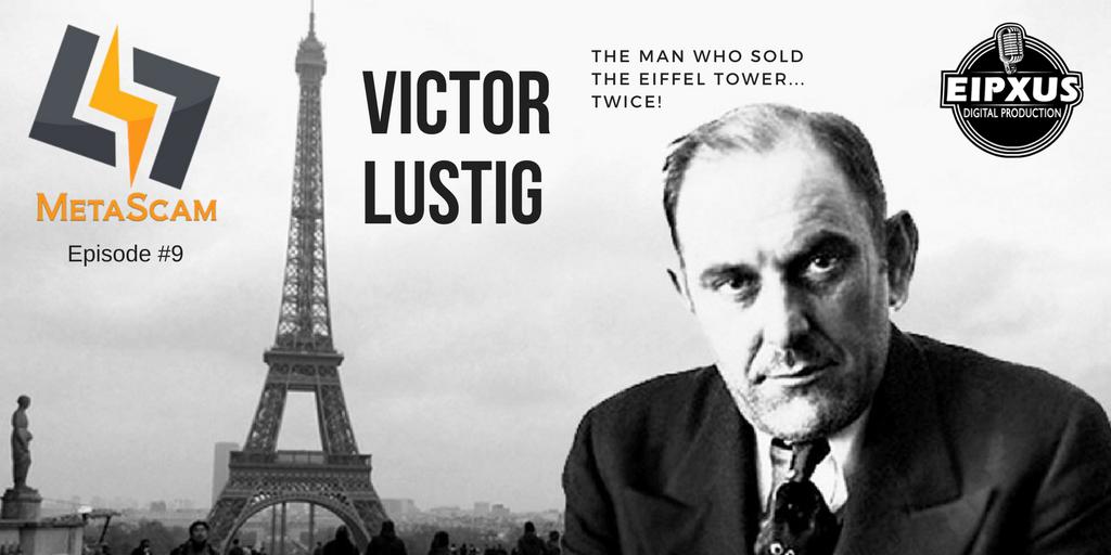 Victor Lustig Scam Artist